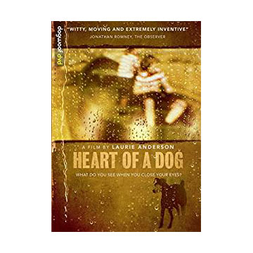 Heart of a Dog Laurie Anderson