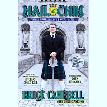 Bruce Campbell -Hail To the Chin Signed Tour Edition